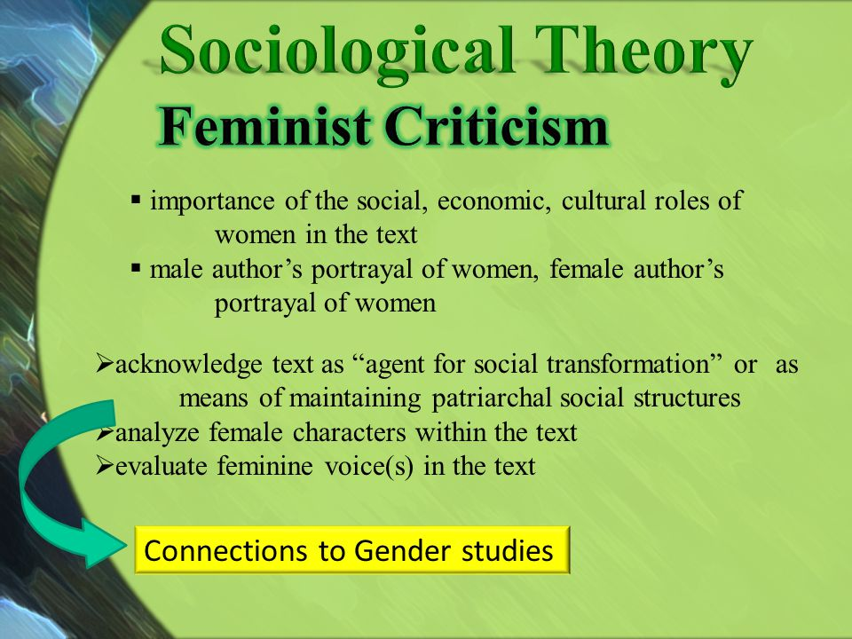 Sociological Theory Feminist Criticism Connections to Gender studies