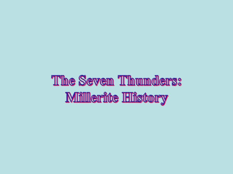 The Seven Thunders: Millerite History