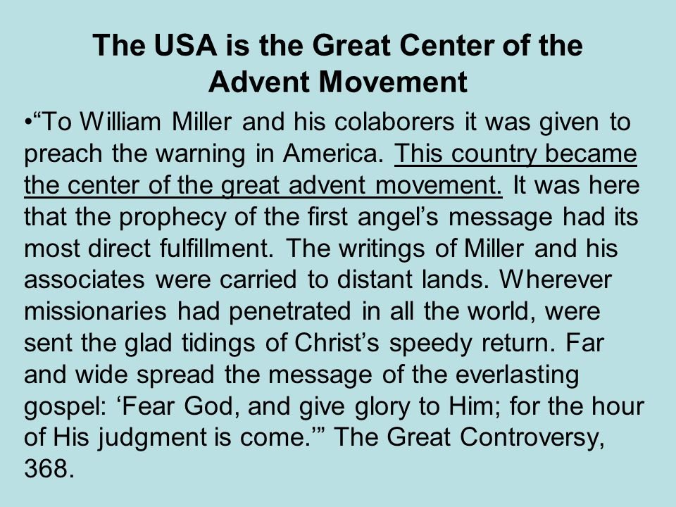 The USA is the Great Center of the Advent Movement