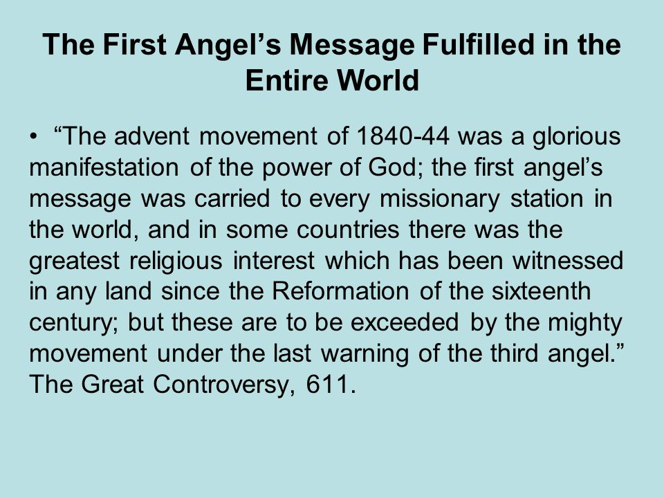 The First Angel's Message Fulfilled in the Entire World