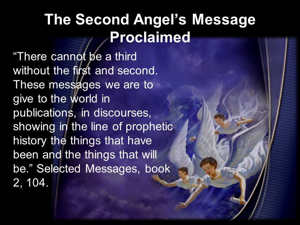 The Second Angel's Message Proclaimed