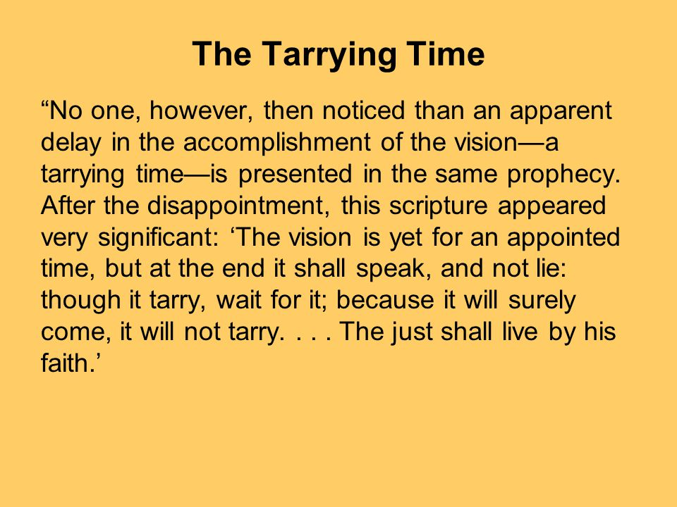 The Tarrying Time