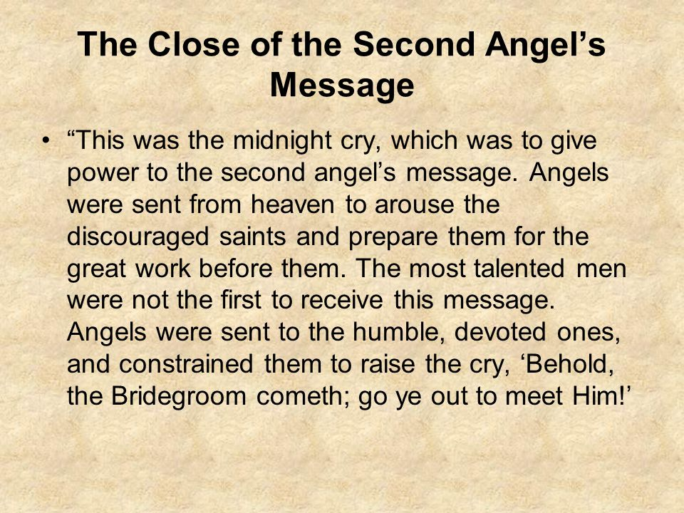 The Close of the Second Angel's Message