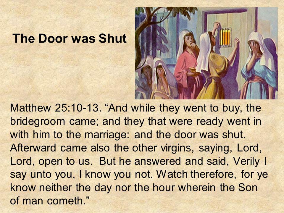 The Door was Shut