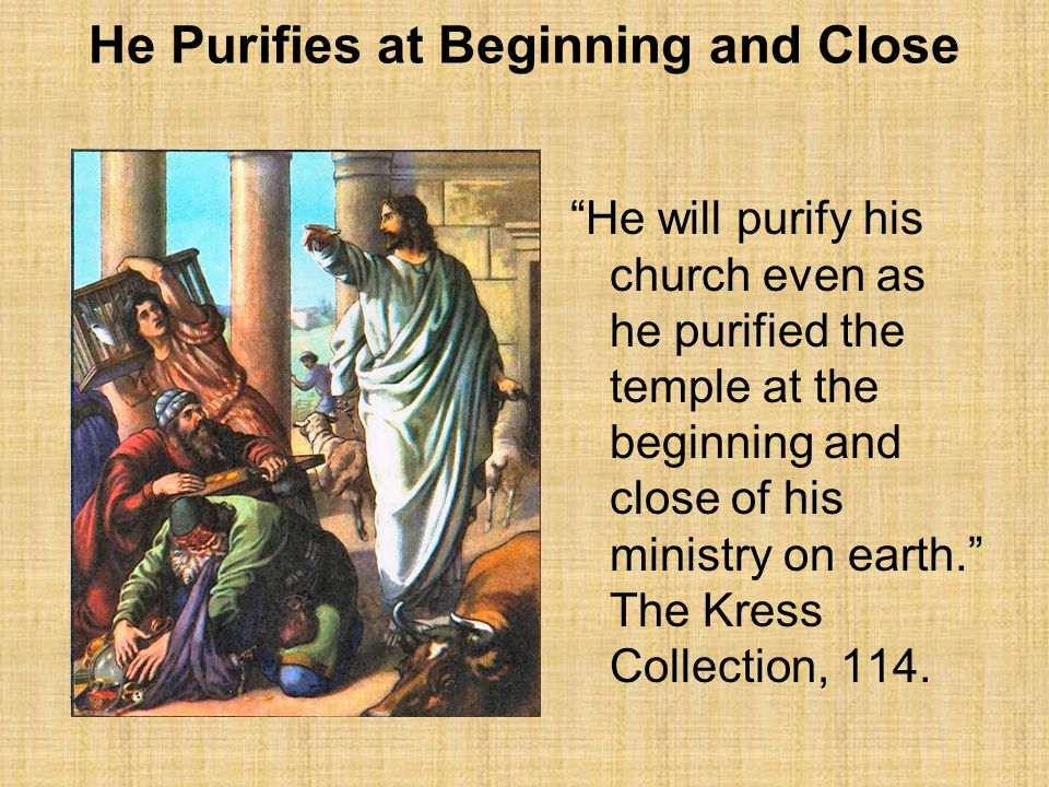 He Purifies at Beginning and Close