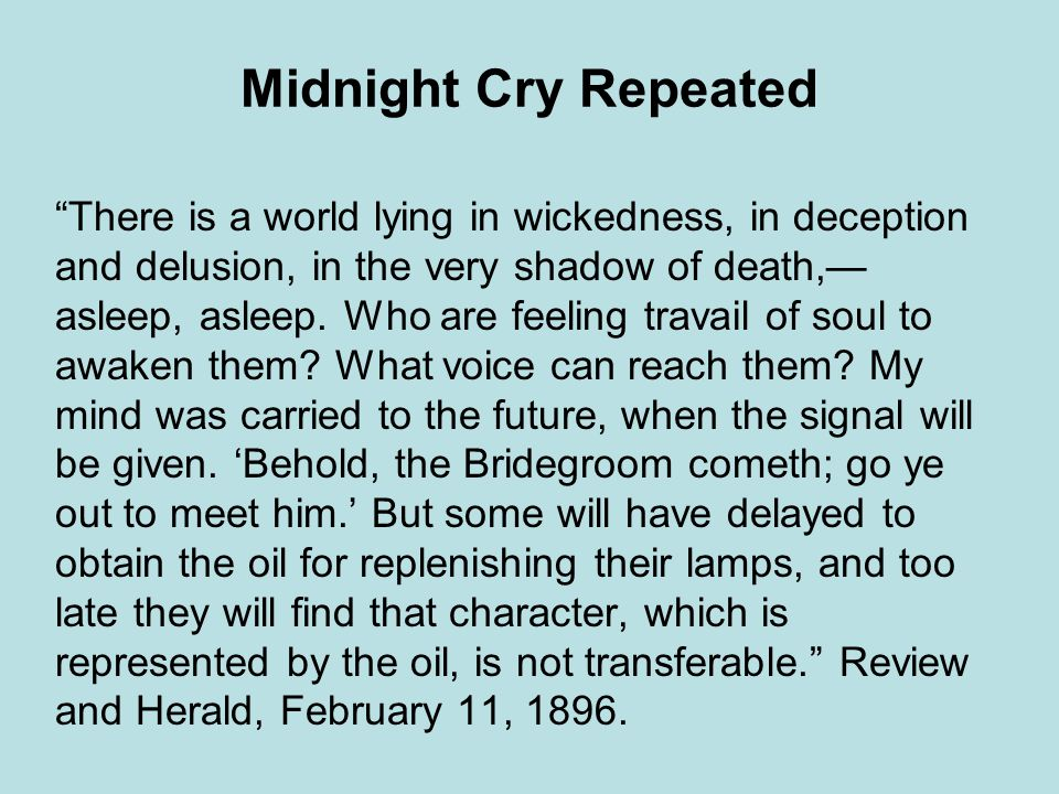 Midnight Cry Repeated