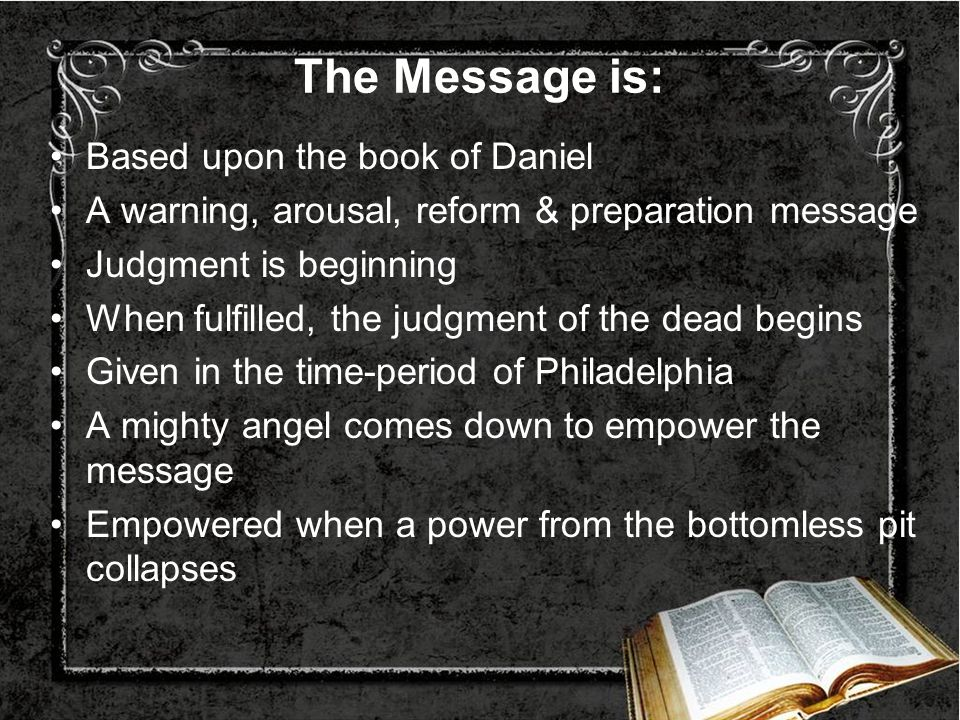 The Message is: Based upon the book of Daniel