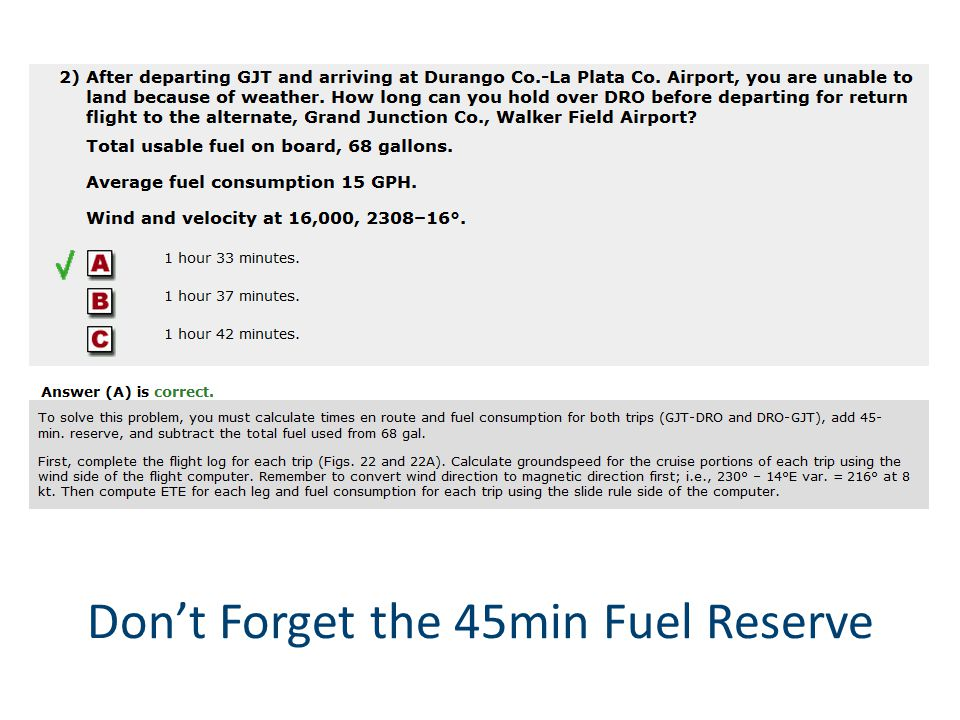 Don't Forget the 45min Fuel Reserve