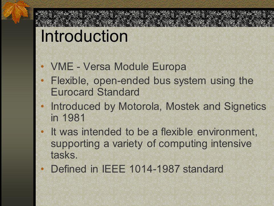 Introduction VME - Versa Module Europa