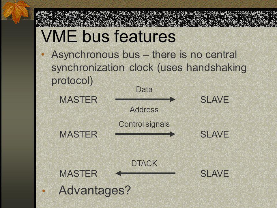 VME bus features Advantages