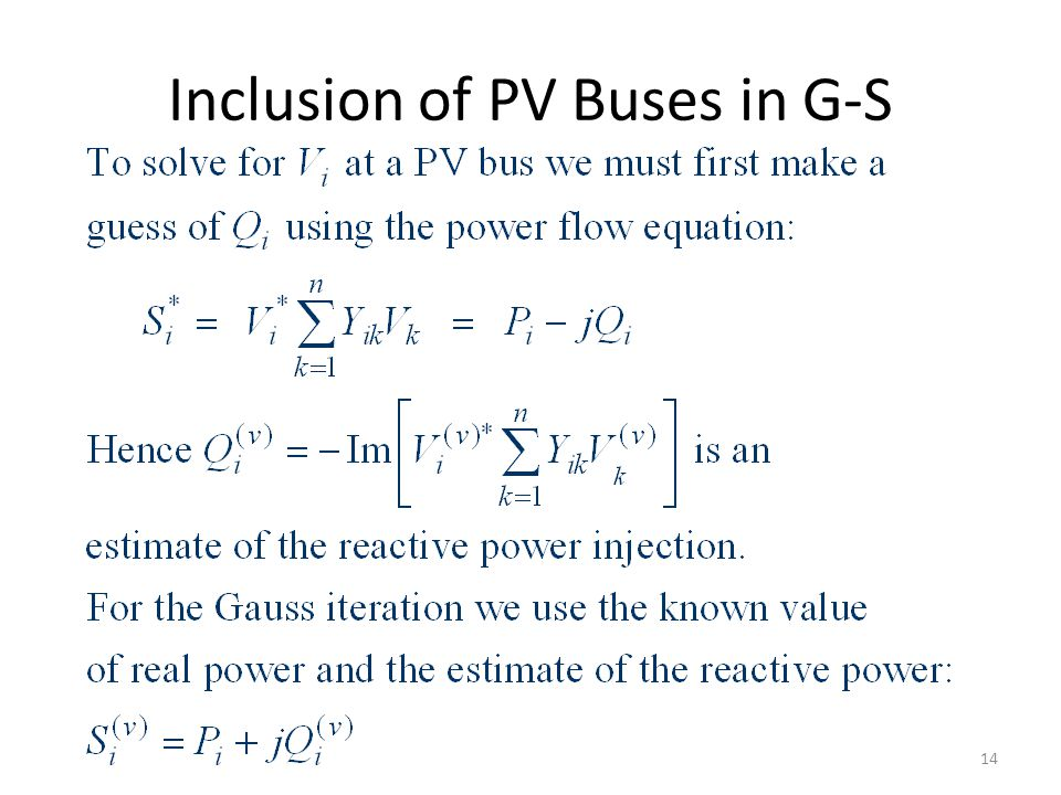 Inclusion of PV Buses in G-S