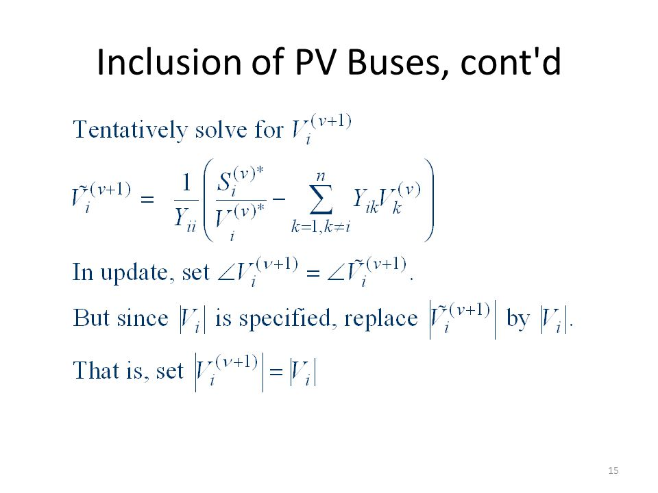 Inclusion of PV Buses, cont d