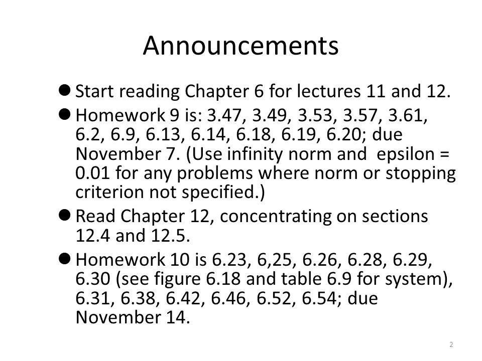Announcements Start reading Chapter 6 for lectures 11 and 12.