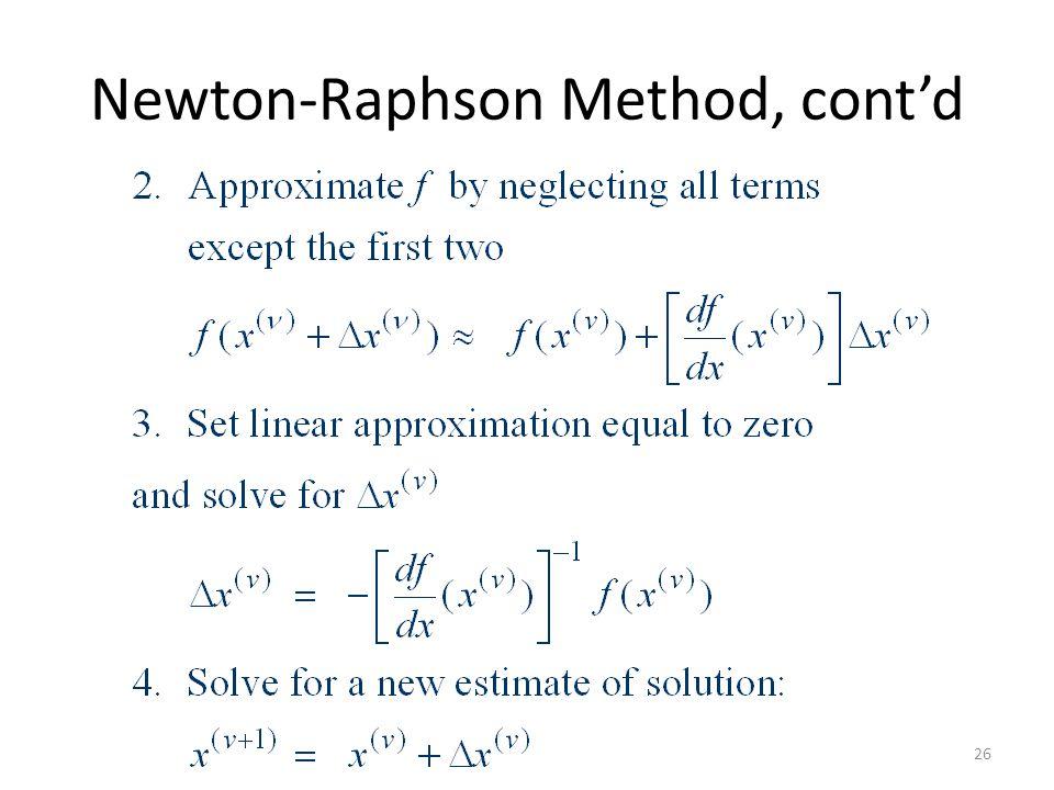 Newton-Raphson Method, cont'd