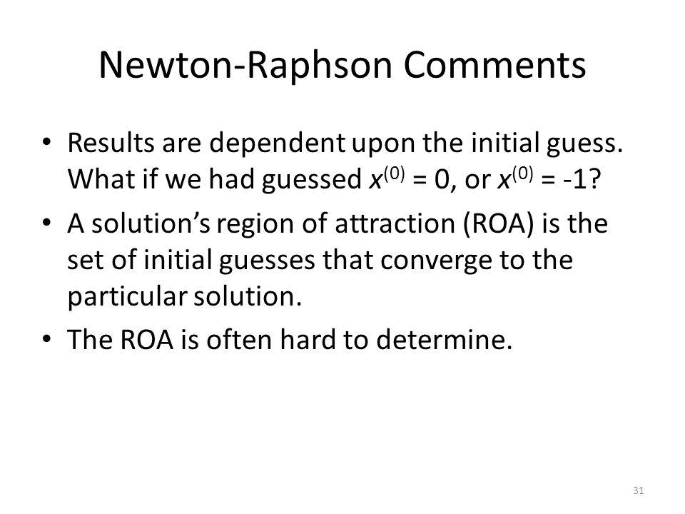 Newton-Raphson Comments