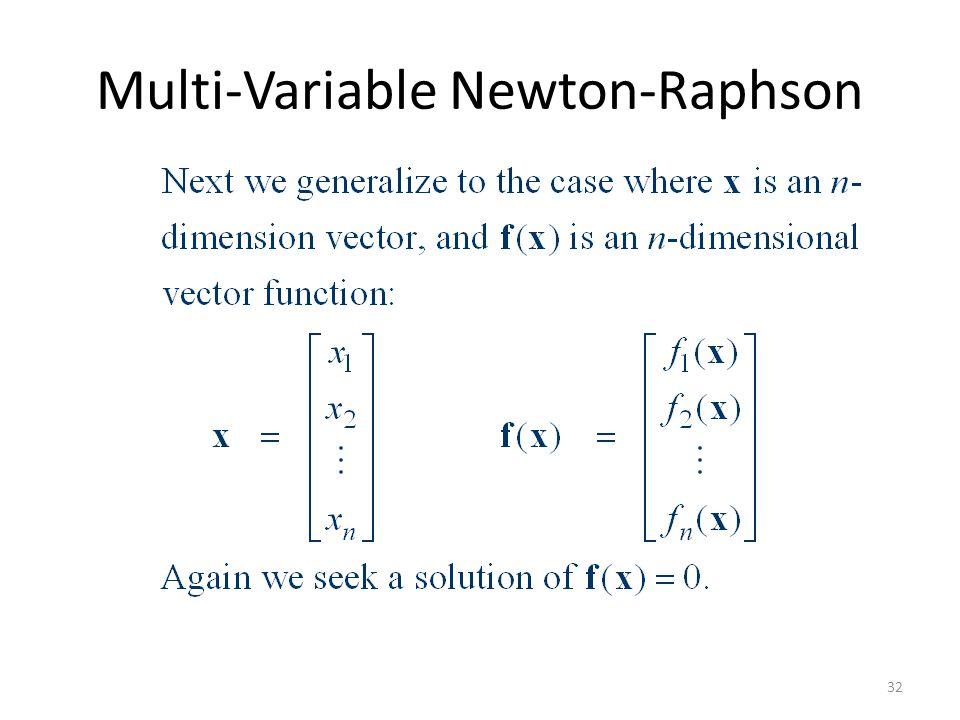 Multi-Variable Newton-Raphson