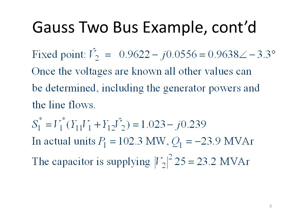 Gauss Two Bus Example, cont'd