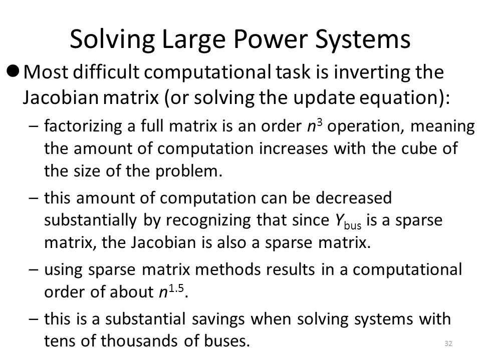 Solving Large Power Systems