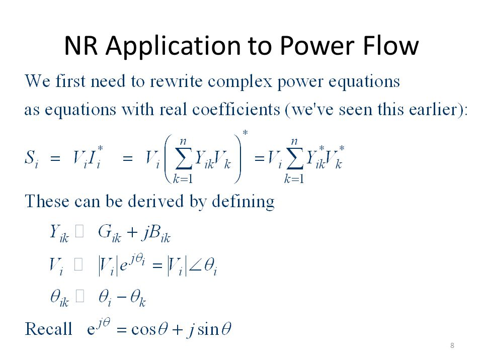 NR Application to Power Flow