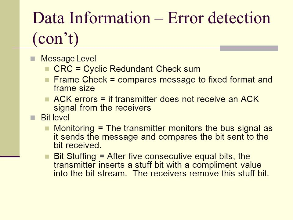 Data Information – Error detection (con't)