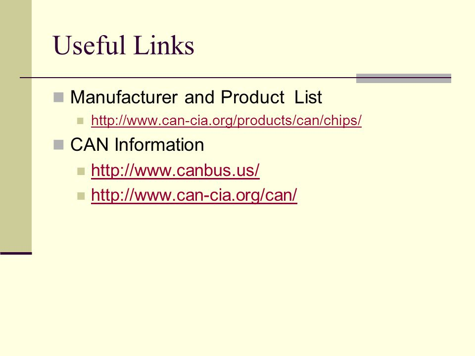Useful Links Manufacturer and Product List CAN Information