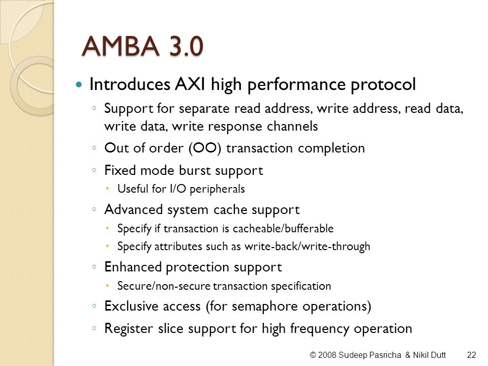 AMBA 3.0 Introduces AXI high performance protocol