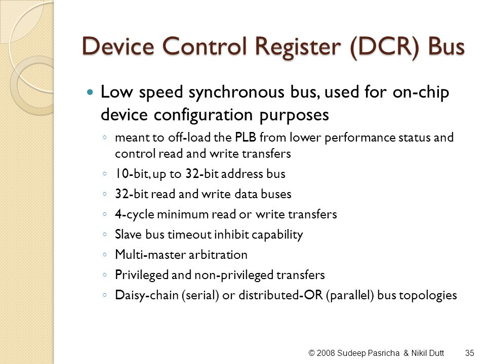 Device Control Register (DCR) Bus