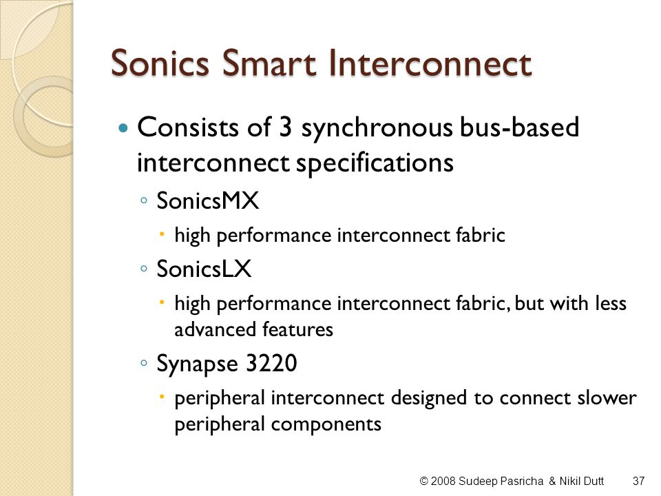 Sonics Smart Interconnect