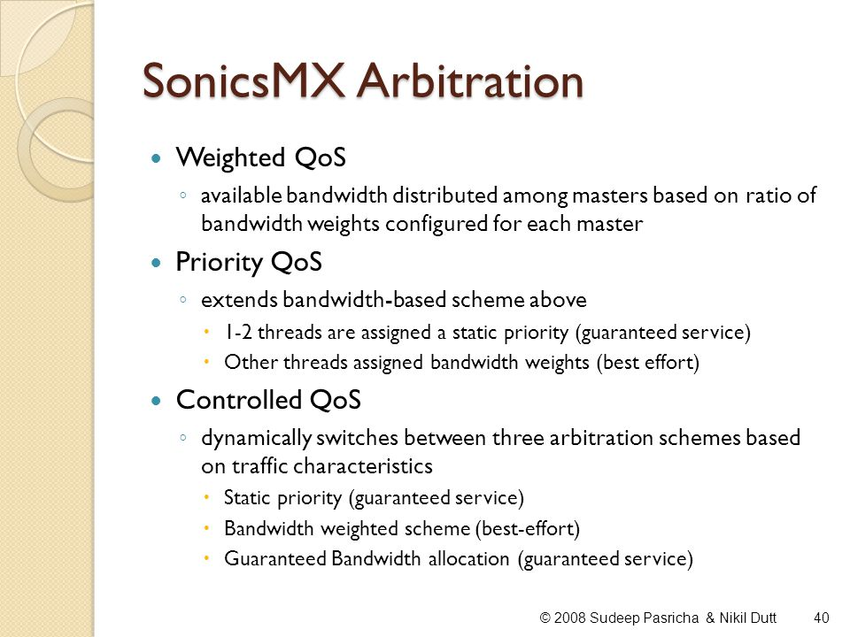SonicsMX Arbitration Weighted QoS Priority QoS Controlled QoS