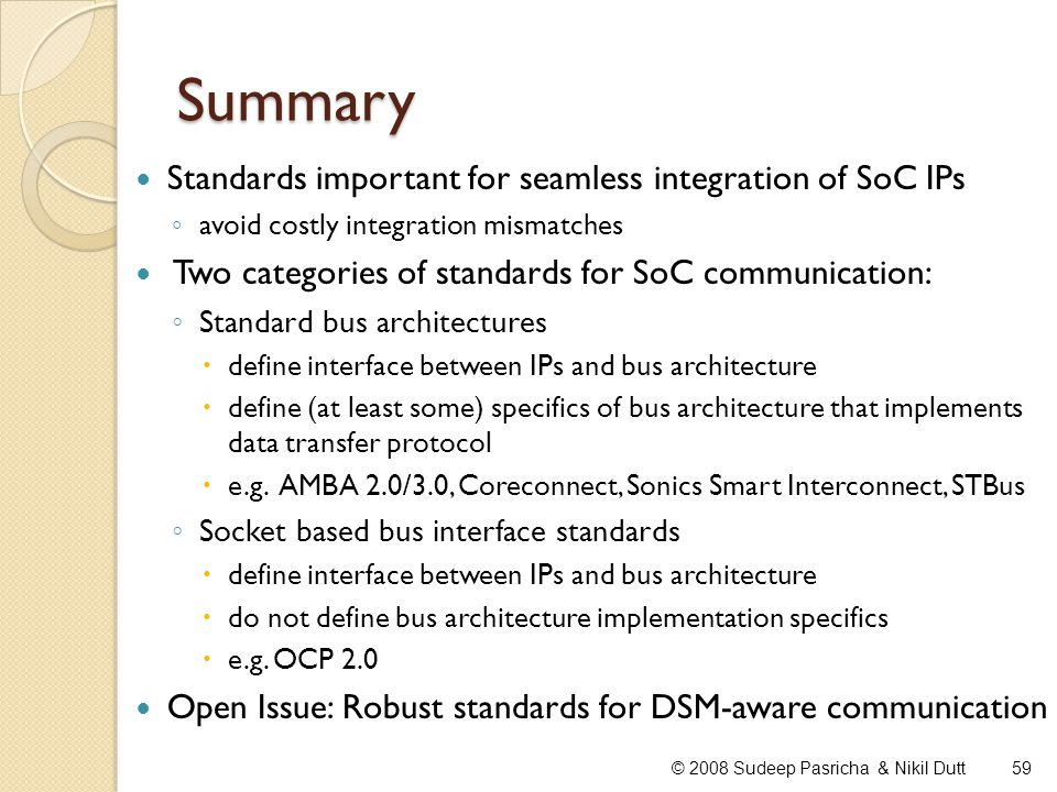 Summary Standards important for seamless integration of SoC IPs