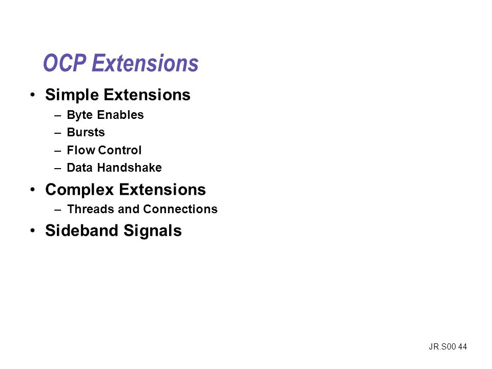 OCP Extensions Simple Extensions Complex Extensions Sideband Signals