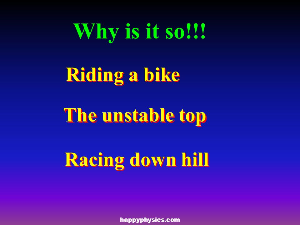 Why is it so!!! Riding a bike The unstable top Racing down hill