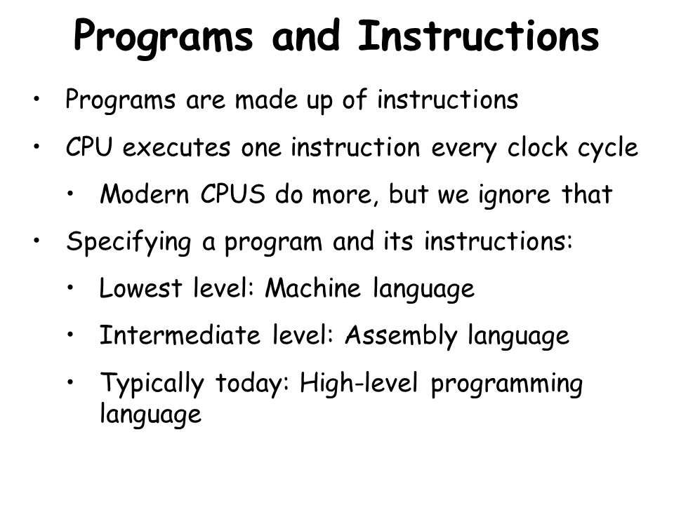 Programs and Instructions