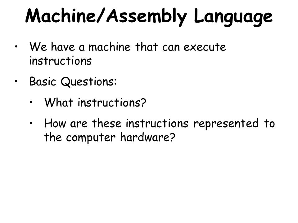 Machine/Assembly Language
