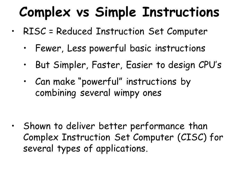 Complex vs Simple Instructions