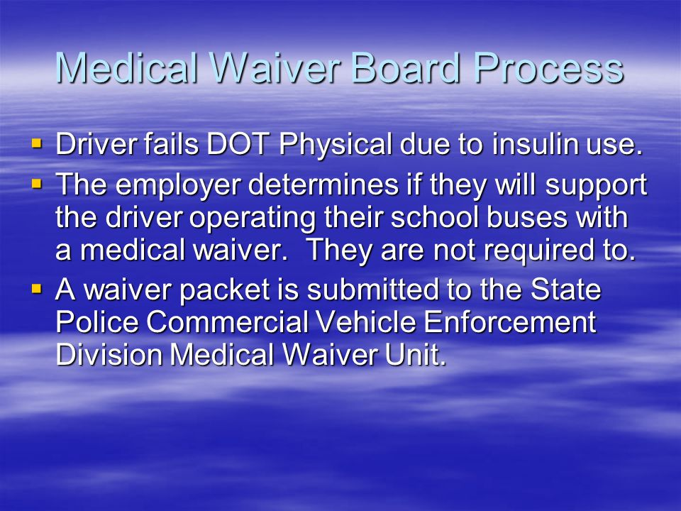 Medical Waiver Board Process
