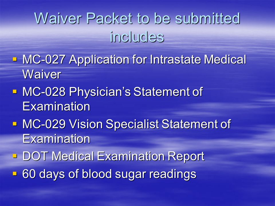 Waiver Packet to be submitted includes