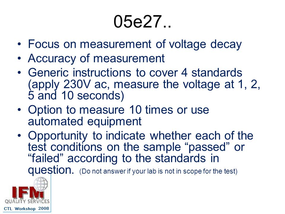 05e27.. Focus on measurement of voltage decay Accuracy of measurement