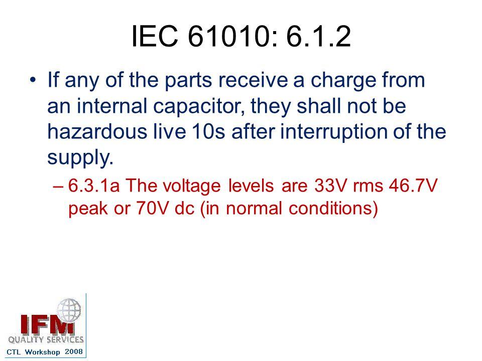 IEC 61010: 6.1.2