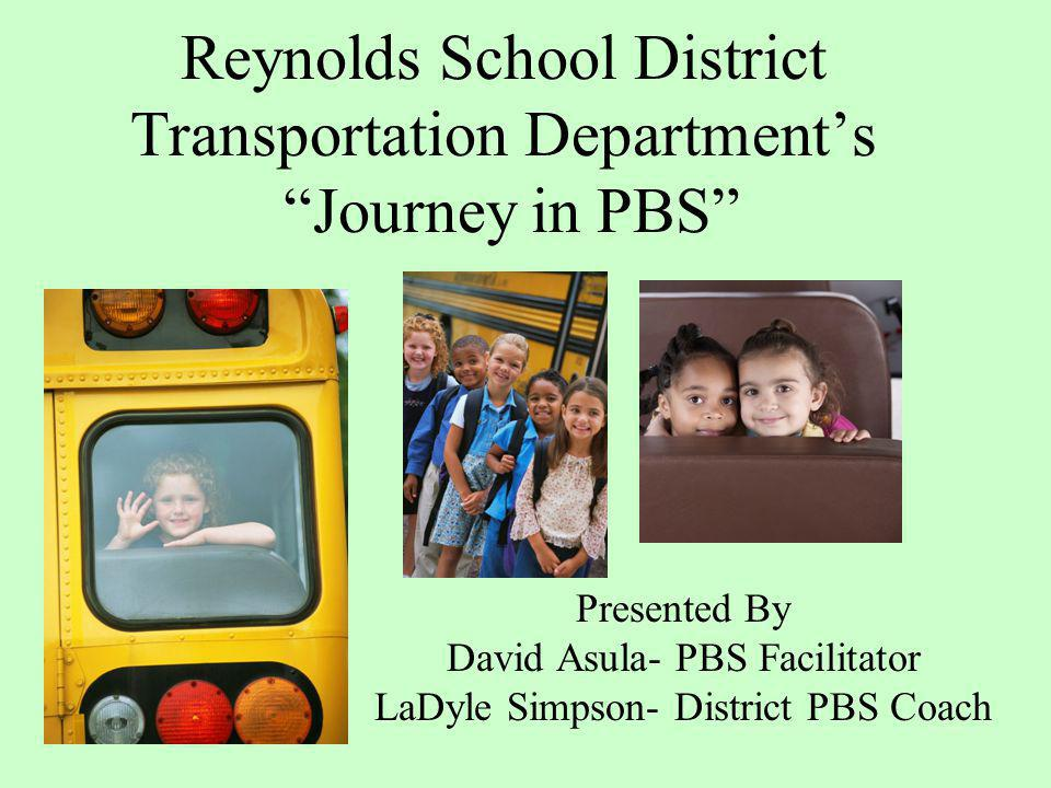 Reynolds School District Transportation Department's Journey in PBS