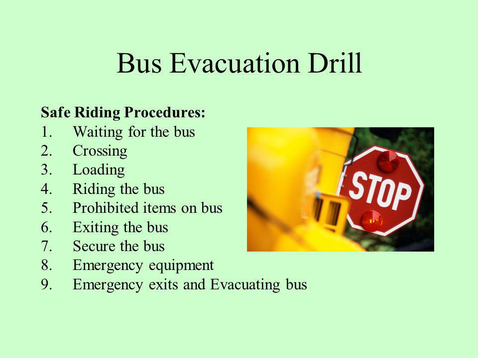 Bus Evacuation Drill Safe Riding Procedures: Waiting for the bus