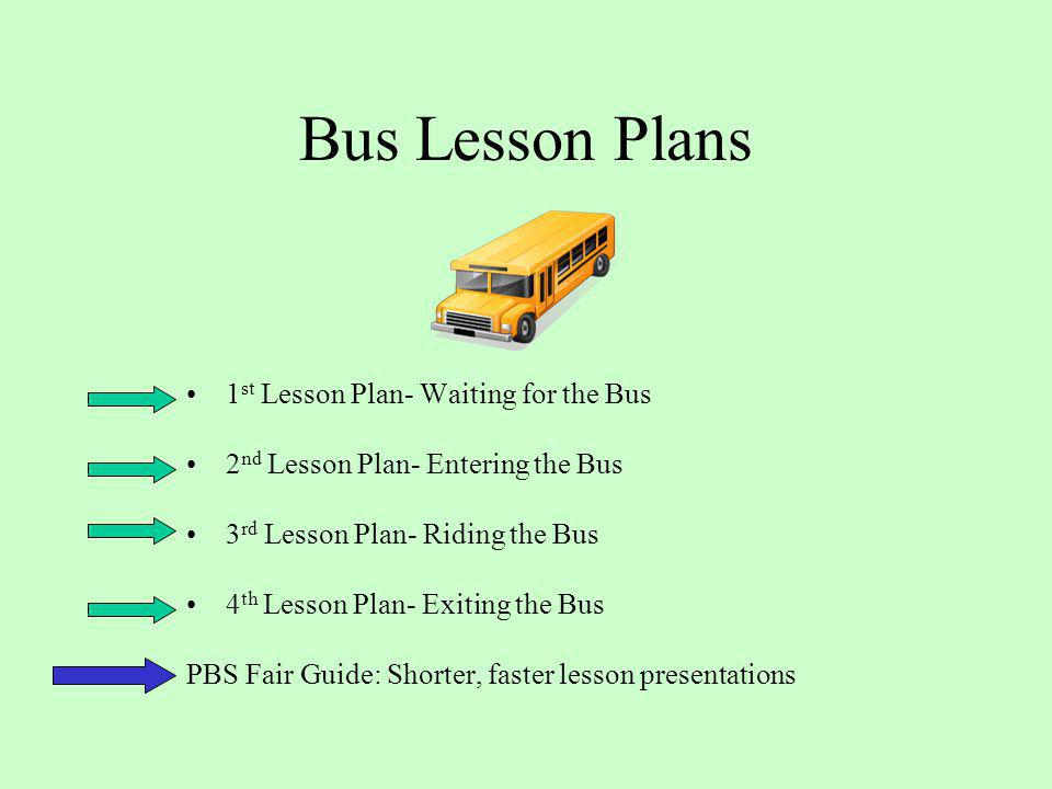 Bus Lesson Plans 1st Lesson Plan- Waiting for the Bus