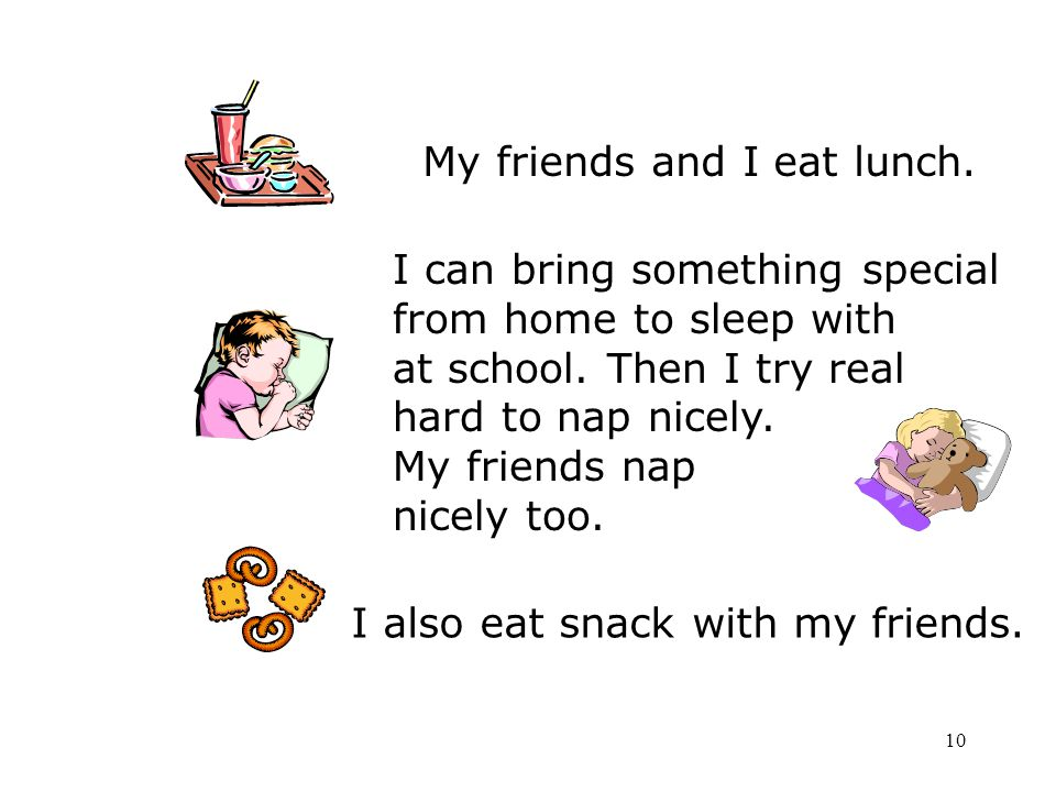 My friends and I eat lunch.