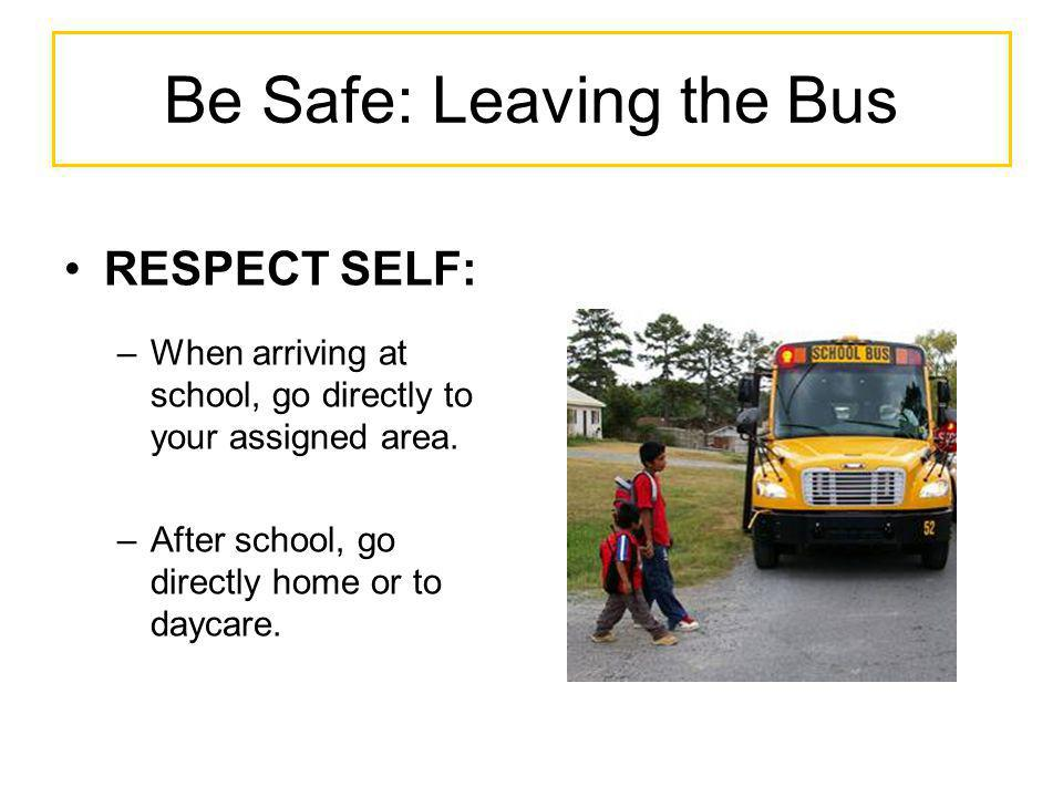 Be Safe: Leaving the Bus