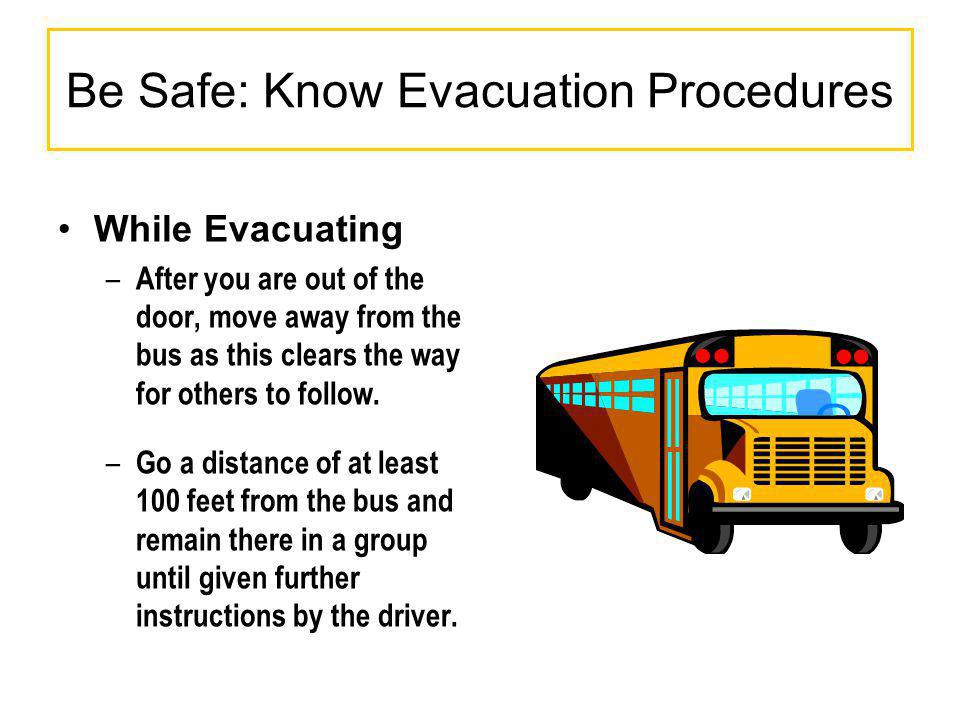 Be Safe: Know Evacuation Procedures