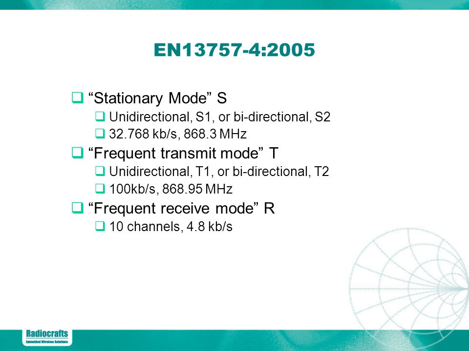 EN13757-4:2005 Stationary Mode S Frequent transmit mode T