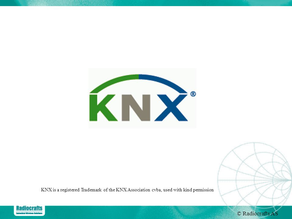 KNX is a registered Trademark of the KNX Association cvba, used with kind permission