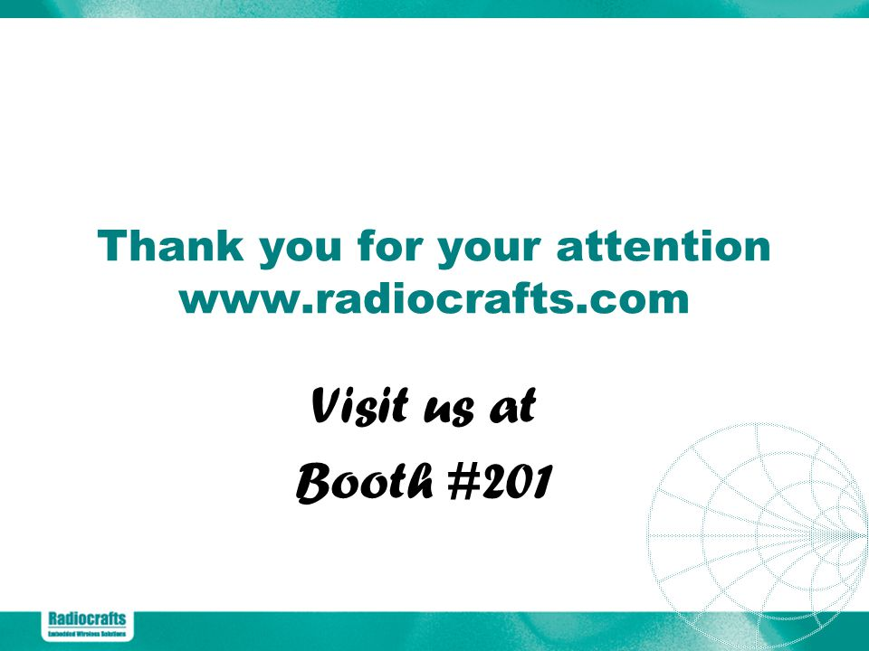 Thank you for your attention www.radiocrafts.com