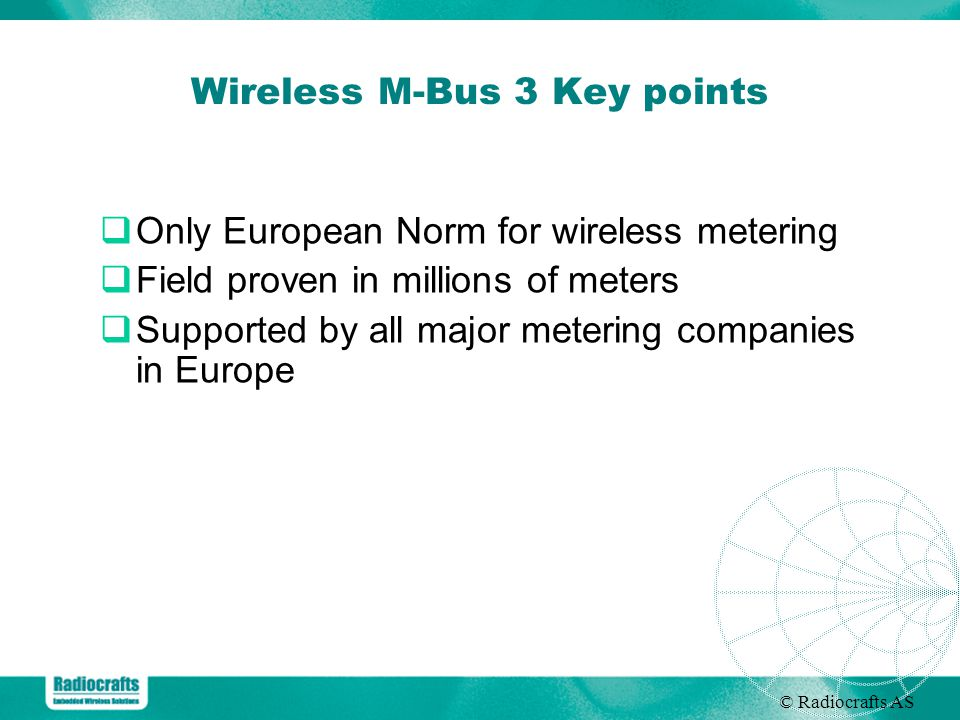 Wireless M-Bus 3 Key points