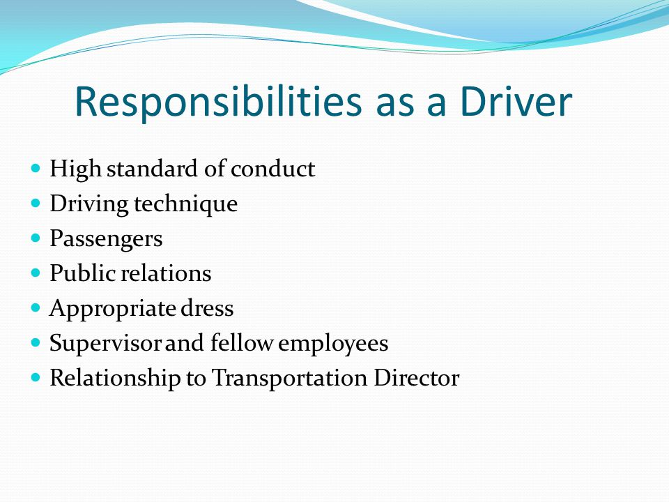 Responsibilities as a Driver